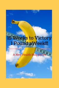 1PoundaWeek15Weeks to Victory!!! (1)